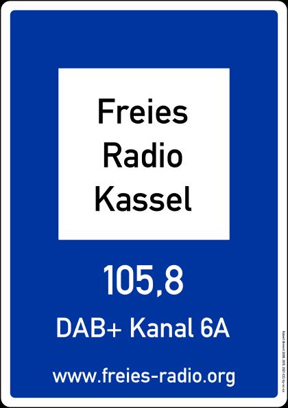 Freies Radio Kassel auf 105,8 MHz, DAB+ Kanal 6A und freies-radio.org